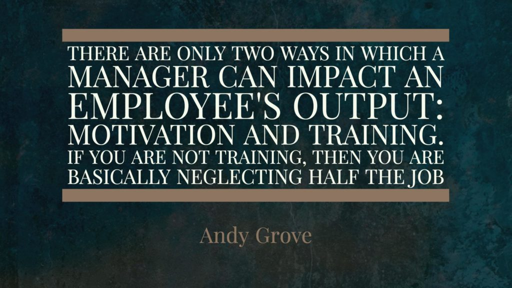 Andy Grove on the Importance of training